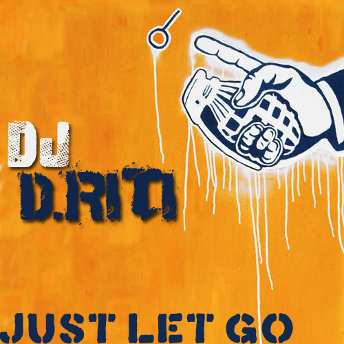 dj driti - just let go